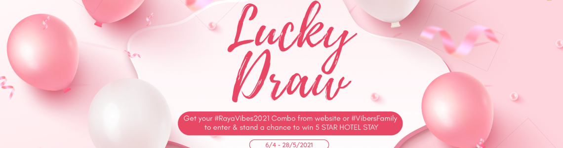 Terms & Conditions Lucky Draw #RayaVibes2021